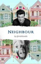 NEIGHBOUR •Shawn Mendes•[Pozastaveno] by Mishlovelis