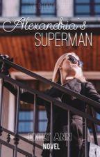 Alexandria & Her Superman by emilybenward_
