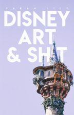 disney art & sh*t by sunswept