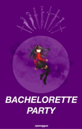 Bachelorette Party - Various Male Servants X Reader by _Black_Wizard_ZeREf