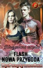 Flash-Nowa przygoda// by PozytywnaOna