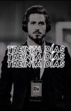 treinta días / kevin trapp ¡TERMINADA! by magiczlatan