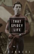 ★That Spidey Life★ by TrialOfHope