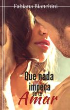 Um amor em minha vida by -FabianaBianchini-