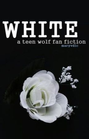 White | Teen Wolf [PRONTO] by maryvdlc