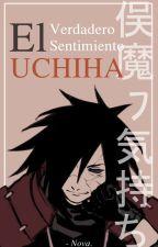 El Verdadero Sentimiento Uchiha |Uchiha Madara| [2da Temporada] by Novantonic