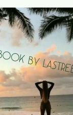 Book By LaStreet by une_chrokonikeuse