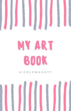 My Art Book by NicoleWang88