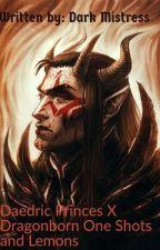 Daedric princes X dragonborn by DarkMistress0420