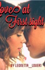 Love at First Sight - A Leonetta FanFiction by ViolettaUK