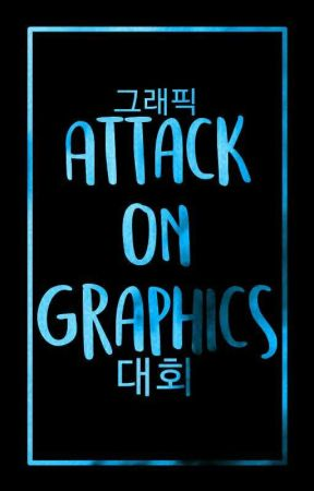 Attack On Graphics: A Graphic Contest™ by mikaelaarlette