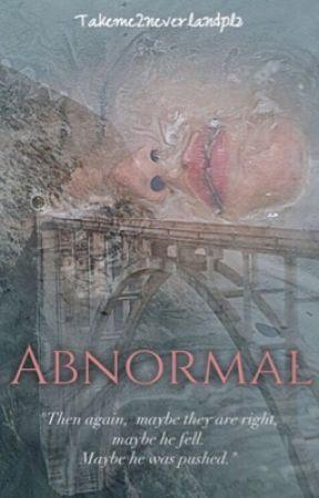 Abnormal  by TakeMe2NeverlandPlz