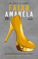 Faixa Amarela by dpmello