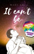 It can't be (ReinerXBertholdt) by Kiki_Campbell