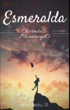 ESMERALDA by Little_Sonhadora_