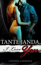 Tante Janda, I Love You (COMPLETED) by LintangSafriana