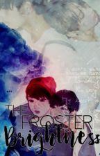 The froster brightness  [kth +jjk] by nakamotokaren
