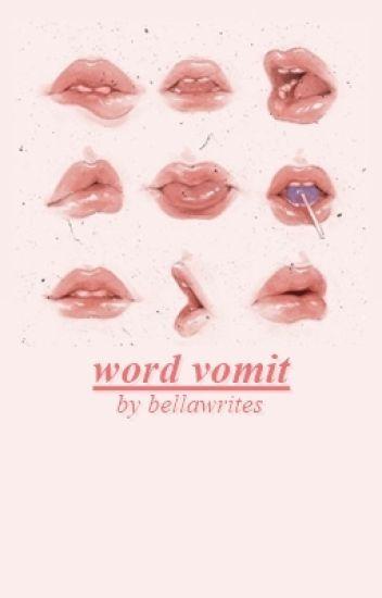 Word Vomit