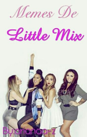 Memes de Little Mix