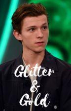 Glitter & Gold ≫ T. Holland by starlightmarvel