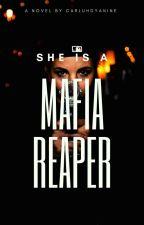 She is a Mafia Reaper by carluhdyanine