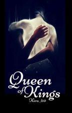 Queen of Kings by Kira_t10