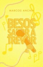 Besos sabor a Trevor #WOW2k17 by mj_anchia