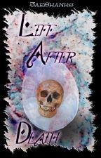 Life After Death by jaeshanks