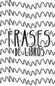 FRASES DE LIBROS by princes_ht2