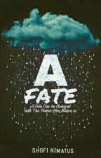 A FATE by ShofiNimatus