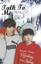 Talk to me (yoonkook/Suga kookie texting story) by KawaiiKazuto