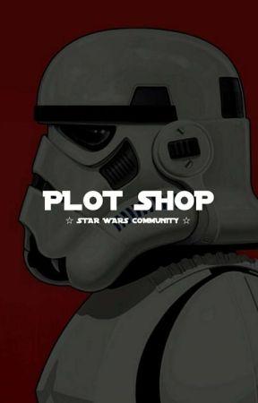 PLOT SHOP by starwarscommunity