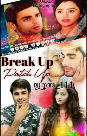 Break up Patch up(swasan short story) [Completed] - Shot 1 - Wattpad