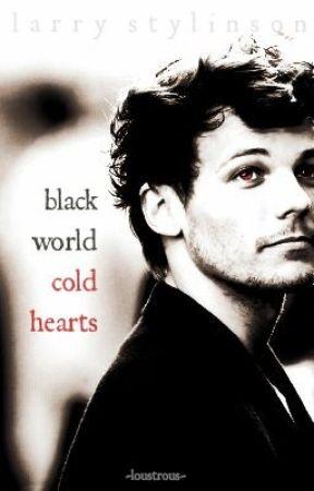 black world, cold hearts (larry au) by loustrous