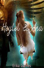 Heylel e Anna - A história não contada by ErikaGomes381