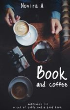 Book and Coffee by MeWriteLove