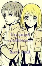 Un amor conflictoso(Levi y Tu) by BeiwlyDalia659