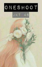 oneshoot ff Crackpair JKT48 by nasigoreng1