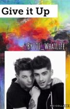 Give it Up {Zouis Talik AU boyxboy} by LOL_WhatLife