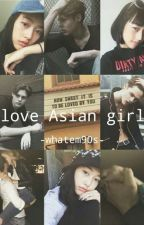 [TH] love asian girl 18+ [END] by whatem90s