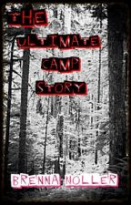 The Ultimate Camp Story by BrennaMNoller