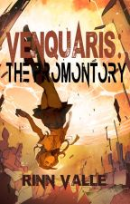 VENQUARIS: The Promontory (Wattys 2017) by AbujiValle
