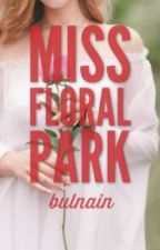 Miss Floral Park by bulnain