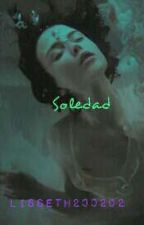 Soledad (Miraculous Fanfic Finalizada) by lisseth200202