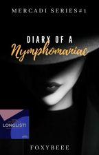 Diary of a Nymphomaniac by thatlilasskicker