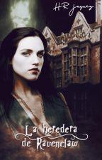 La heredera de Ravenclaw (Tom Riddle) by HRJaquez