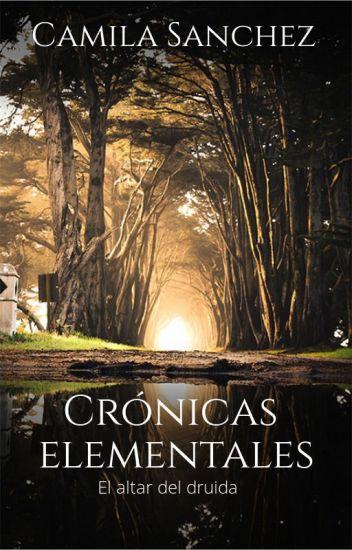 Cronicas Elementales: El altar del druida (PARTE 2)