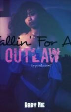 Fallin' For An Outlaw by Babynie__