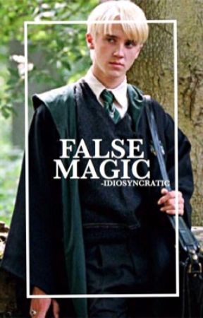 Fake Magic | Draco Malfoy by -idiosyncratic