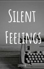 Silent Feelings by Eaynnn